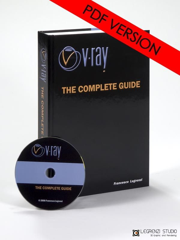 VRay: THE COMPLETE GUIDE - PDF