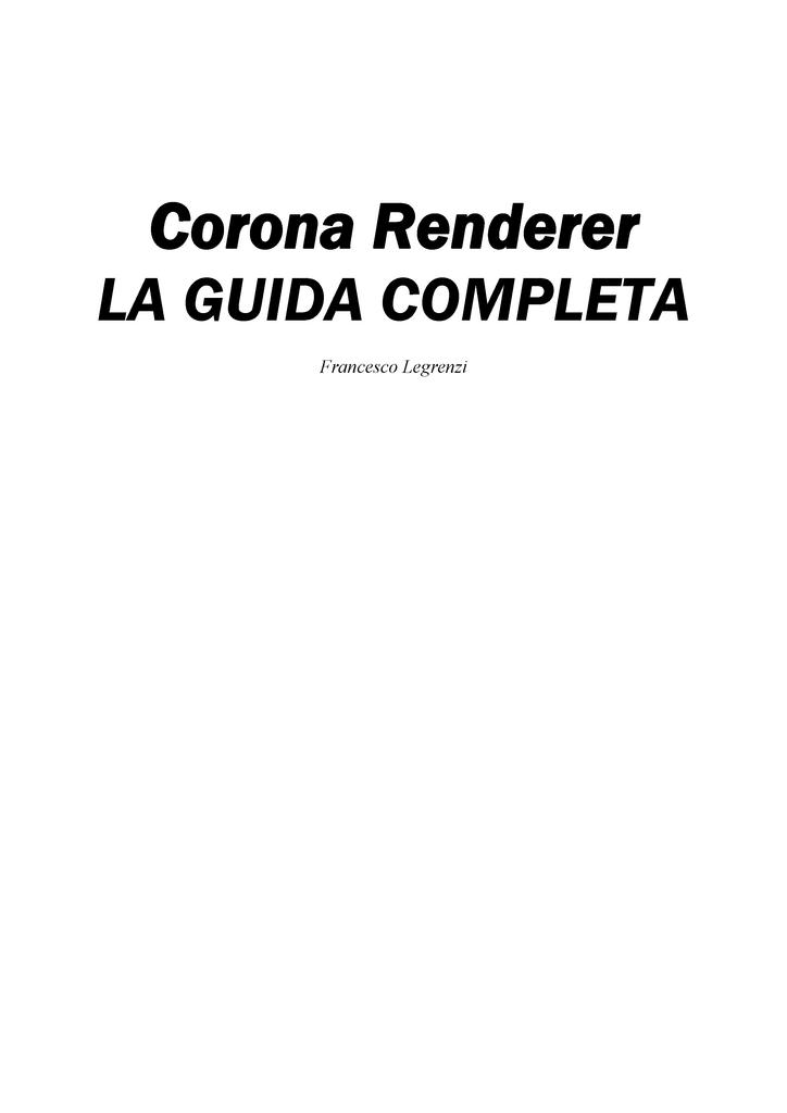 Corona: LA GUIDA COMPLETA - Sommario 001