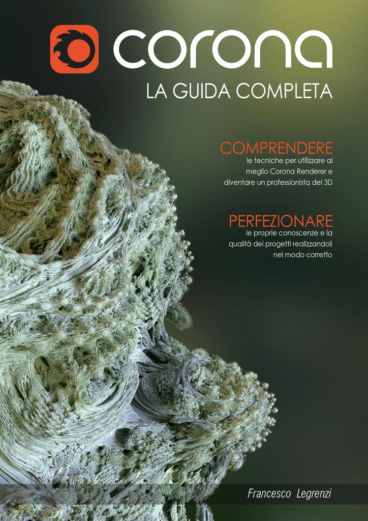 Corona: LA GUIDA COMPLETA - Cap 001