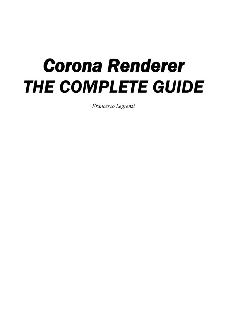 Corona: THE COMPLETE GUIDE - Summary 001