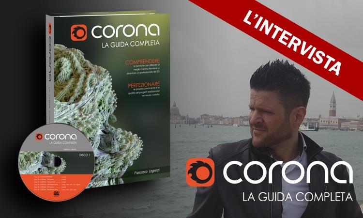 Corona - LA GUIDA COMPLETA - Intervista
