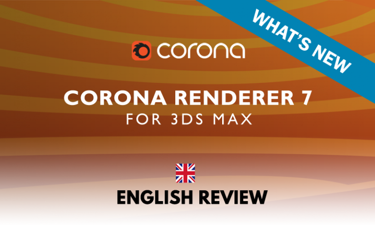 Read more about the article Corona Renderer 7: WHAT'S NEW (in English)