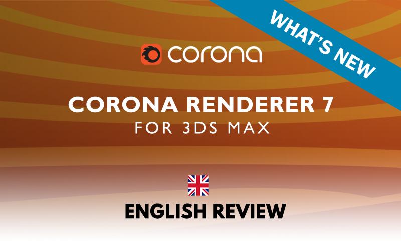 Corona Renderer 7: WHAT'S NEW - Thumb BLOG